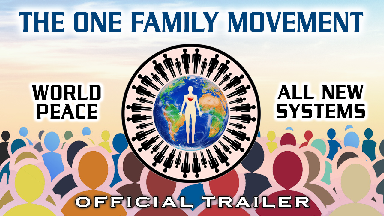the-one-family-movement-introduction-thumbnail-with-earth-and-world-peace-symbol